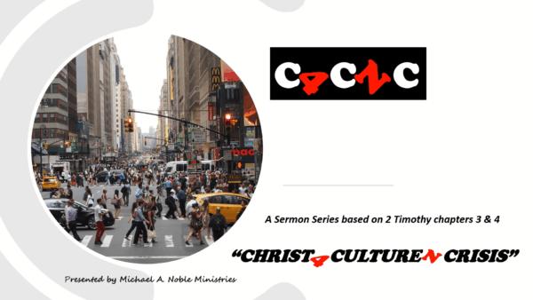 Christ 4 Culture N Crisis